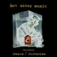 hot-water-music-caution-demos-outtakes.jpg