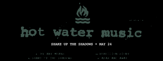 hot-water-music-shake-up-the-shadows-promo.png
