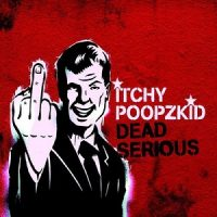 itchy-poopzkid-dead-serious.jpg