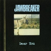 jawbreaker-dear-you.jpg