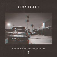 lionheart-welcome-to-the-west-coast-II.jpg