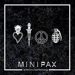 minipax-liebehassfriedenkrieg.jpg