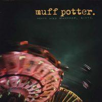 muff-potter-heute-wird-gewonnen-bitte.jpg
