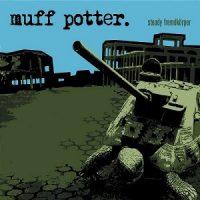 muff-potter-steady-fremdkoerper.jpg