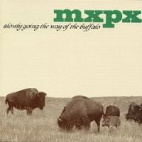 mxpx-slowly-going-the-way-of-the-buffalo.jpg