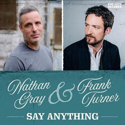 nathan-gray-frank-turner-say-anything.jpg