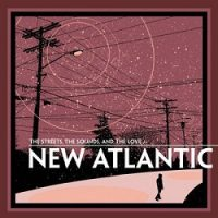 new-atlantic-the-streets-the-sounds-and-the-love.jpg