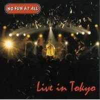 no-fun-at-all-live-in-tokyo.jpg