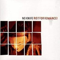 no-knife-riot-for-romance.jpg