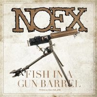 nofx-fish-in-a-gun-barrel.jpg