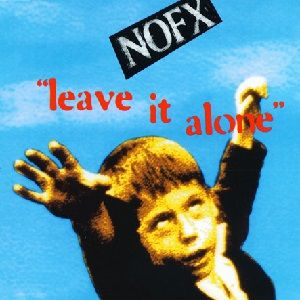 nofx-leave-it-alone.jpg