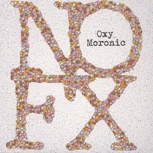nofx-oxy-moronic.jpg
