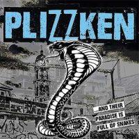 plizzken-and-their-paradise-is-full-of-snakes.jpg