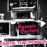 satanic-surfers-taste-the-poison.jpg