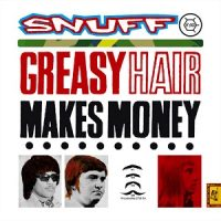 snuff-greasy-hair-makes-money.jpg