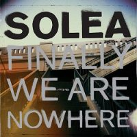 solea-finally-we-are-nowhere.jpg