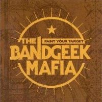 the-bandgeek-mafia-paint-your-target.jpg