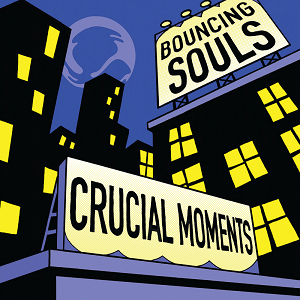 the-bouncing-souls-crucial-moments.png