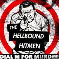 the-hellbound-hitmen-dial-m-for-murder.jpg