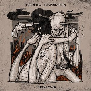 the-shell-corporation-told-ya-so.jpg