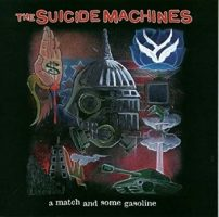 the-suicide-machines-a-match-and-some-gasoline.jpg