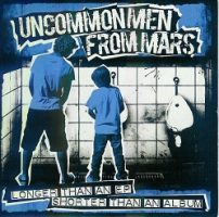 uncommon-men-from-mars-longer-than-an-ep-shorter-than-an-album.jpg