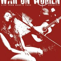war-on-women-live-from-magpie-cage-acoustic.jpg