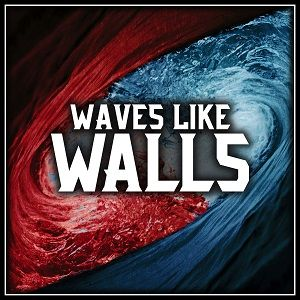 waves-like-walls-waves-like-walls.jpg